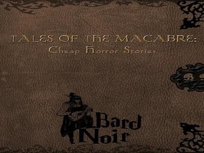 Tales of the Macabre Cheap Horror Stories από τους Bard Noir